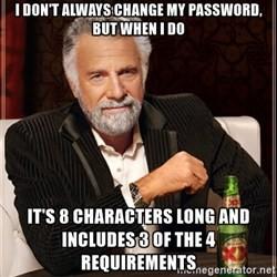 Resultado de imagen para password 8 characters long meme